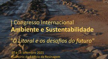"""I Congresso Internacional Ambiente e Sustentabilidade """"O Litoral e os desafios do futuro"""""""