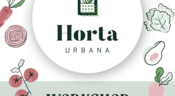 Garden Talk – Workshop Horta Urbana